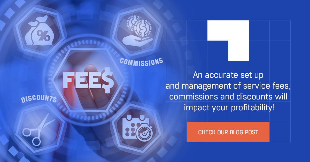 Fees management rules set-up and their impact on your business profitability